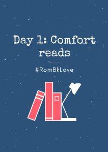 day 1: comfort reads #Rombklove
